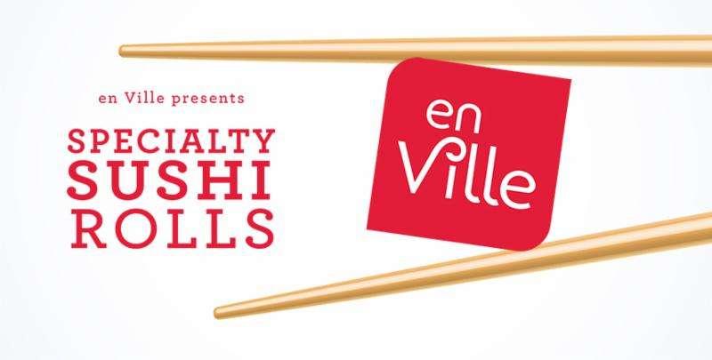 Specialty Sushi Rolls